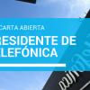 Carta abierta al Presidente de Telefónica - Don José María Álvarez-Pallete
