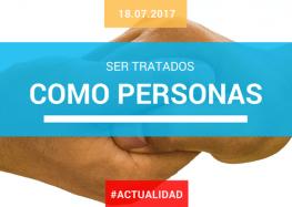 SER TRATADOS COMO PERSONAS