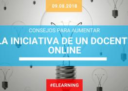 Consejos para aumentar la iniciativa de un docente online