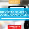 Entrevistas de AEFOL TV a José Lozano Galera
