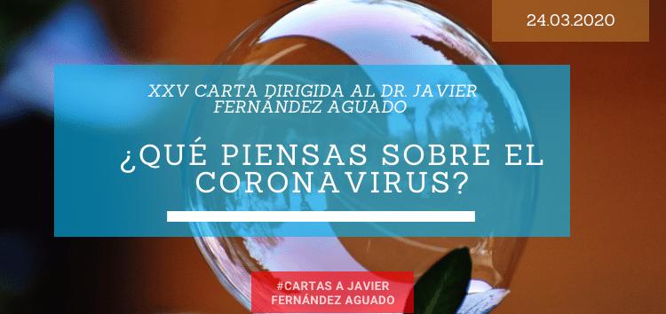 ¿Qué piensas sobre el coronavirus?