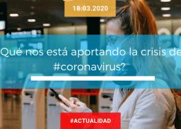 ¿Qué nos está aportando la crisis del #coronavirus?