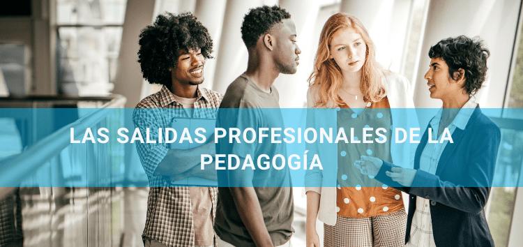 Las salidas profesionales de la #pedagogía